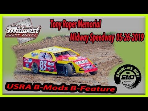 S03-E251 Tony Roper Memorial USRA B-Mods B-Feature Lebanon Midway Speedway 05-26-2019