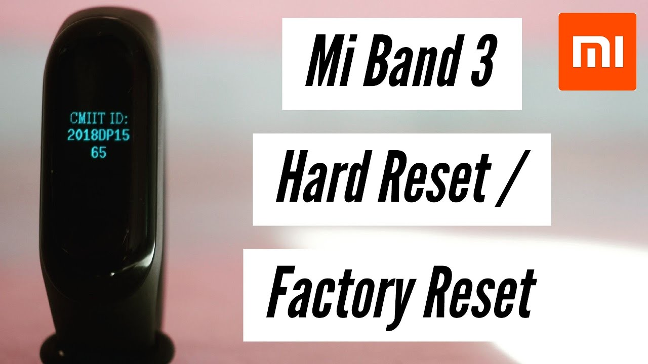 Mi Band 3 How To Hard Reset