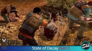 State of Decay Year One Survival Edition Gameplay Walkthrough Part 1 No Commentary