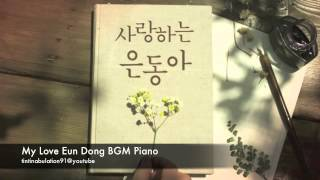 My Love Eun Dong BGM Piano (Confession)