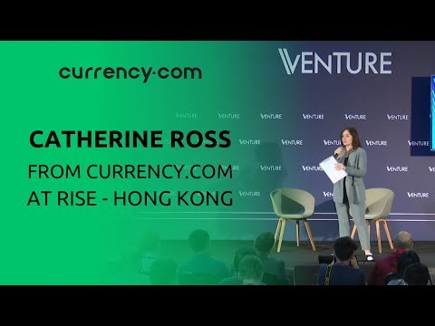 Currency.com CCO Catherine Ross at RISE, Hong Kong
