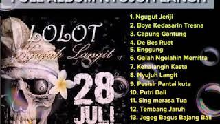 Download lagu LOLOT ALBUM NYUJUH LANGIT