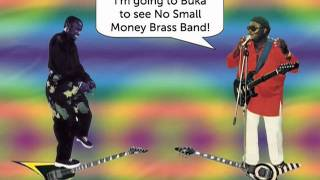 """Soukous Dynamite"" presented by No Small Money Brass Band"