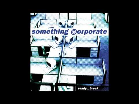 Something Corporate - Ready... Break (Full Album)