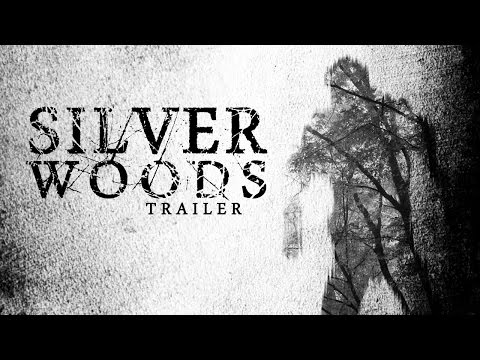 Silver Woods (Trailer)