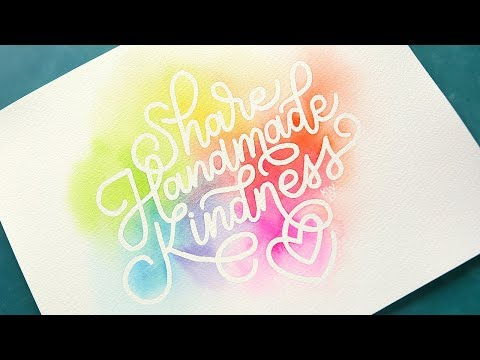 Lettering & Watercoloring - Share Handmade Kindness
