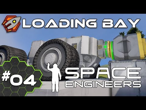 Loading Bay - Space Engineers #04