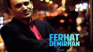 Ferhat Demirhan - Yarin Yaylasına [ © ARDA Müzik ] Resimi