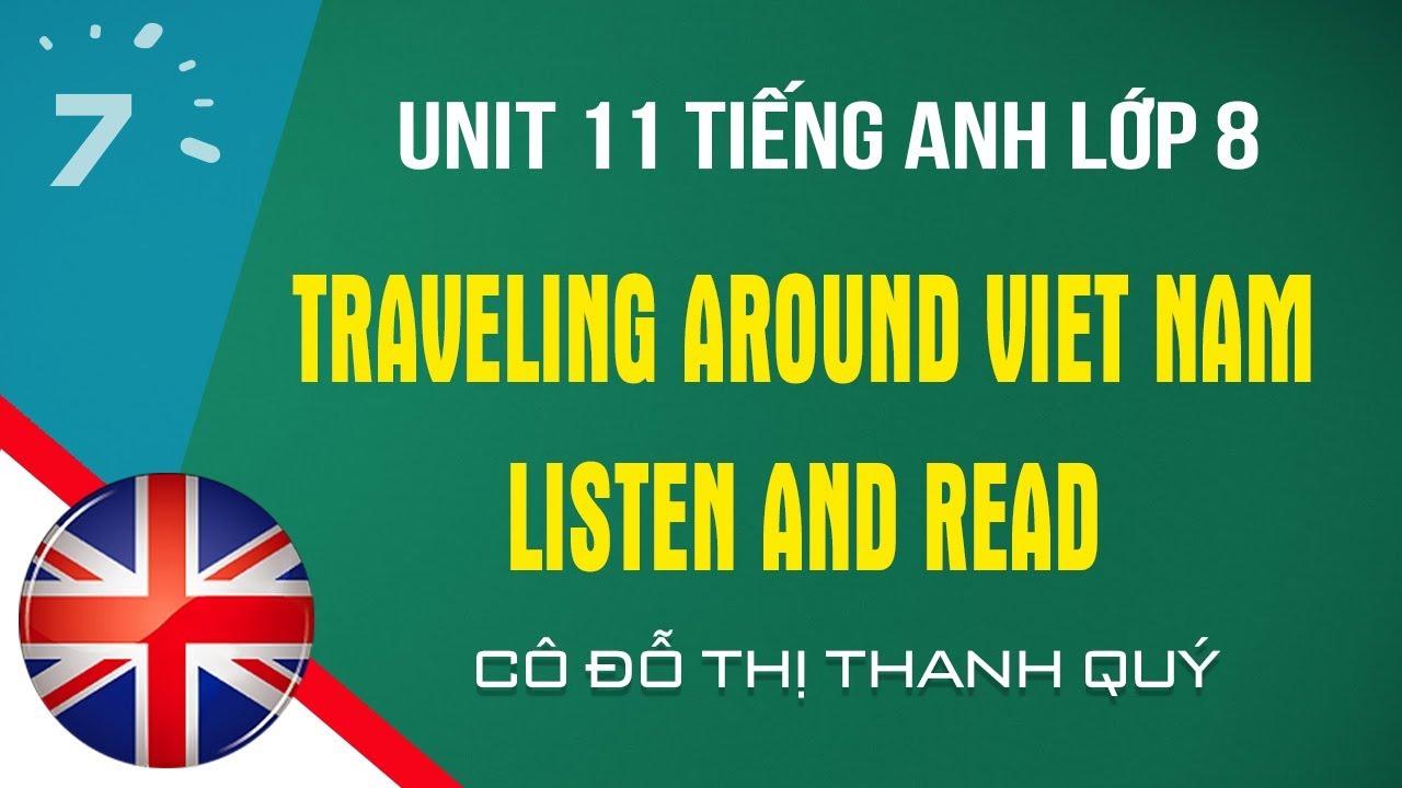 Unit 11: Listen and Read trang 99 SGK Tiếng Anh lớp 8|HỌC247