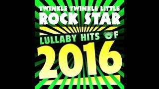 Heathens (Twenty One Pilots) from Lullaby Hits of 2016 by Twinkle Twinkle Little Rock Star