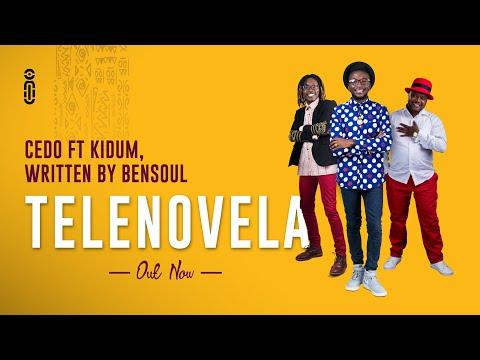 Cedo - Telenovela ft. Kidum written by Bensoul