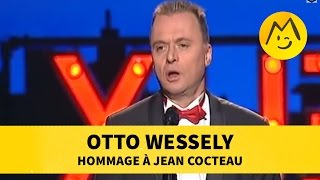 Otto Wessely : hommage à Jean Cocteau