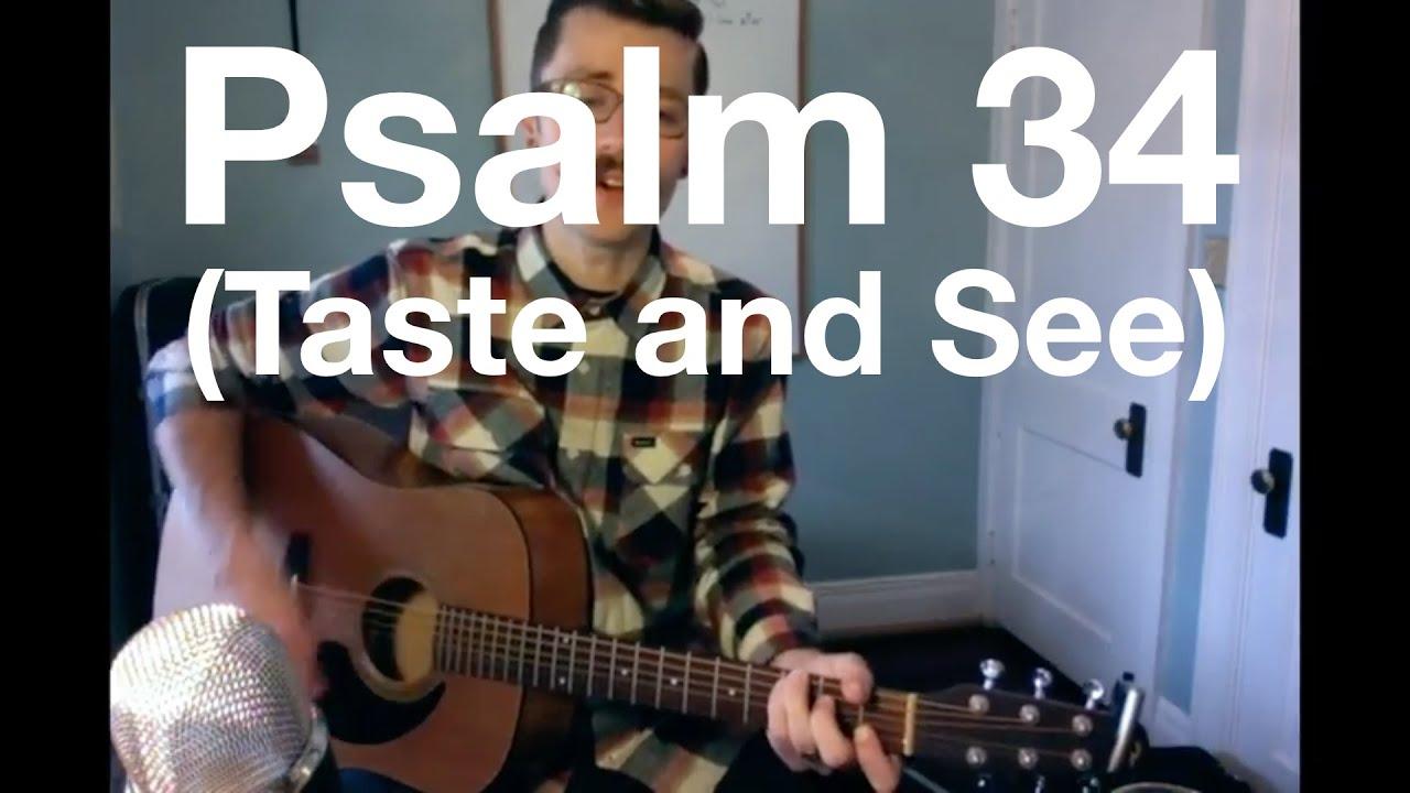 Psalm 34 Taste And See Shane Shane Youtube