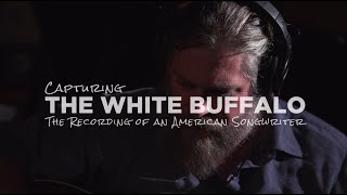 Ernie Ball Presents Capturing The White Buffalo - Episode 4: Recording
