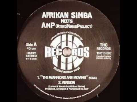 Afrikan Simba meets Atiko Minus Project - The Warriors Are Moving + Version