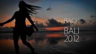 Back to Bali 2012 - GoPro