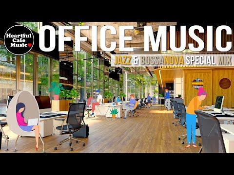 Office Music Jazz & BossaNova Special mix【For Work / Study】Restaurants BGM, Lounge Music, shop BGM.