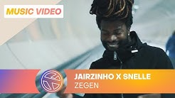 Jairzinho - Zegen ft. Snelle (Prod. Nigel Hey)