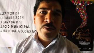 PTE. MUNICIPAL INVITA AL CAFESTIVAL CAFÉPLUMA 2014, EN PLUMA HIDALGO, OAX.