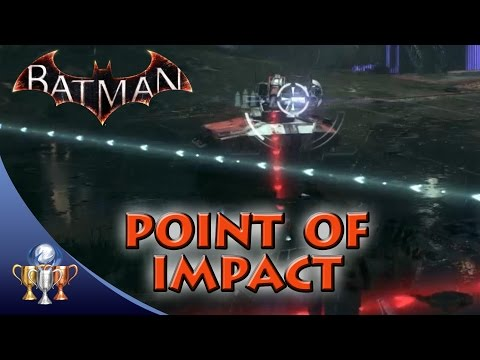 Batman Arkham Knight  Point of Impact  Perform 5 perfect shots in a row with the Vulcan Gun