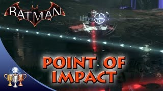 Batman Arkham Knight - Point of Impact - Perform 5 perfect shots in a row with the Vulcan Gun