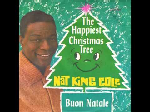 "Nat King Cole ""The Happiest Christmas Tree"" (Capitol) 1959 - YouTube"