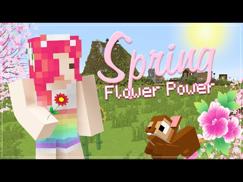 Minecraft IT'S SPRING! ✿ Flower power!