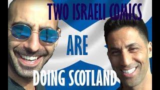 Two Israeli comics are doing Scotland