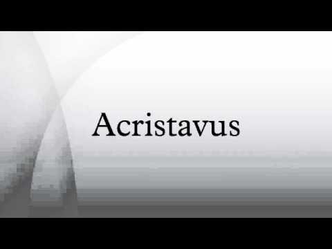 Acristavus