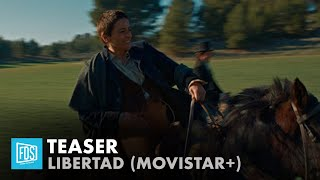 'Libertad' | Teaser | Movistar+
