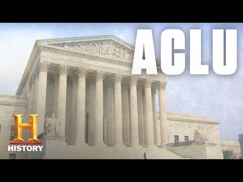 What Is the ACLU? | History