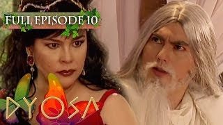 Full Episode 10 | Dyosa