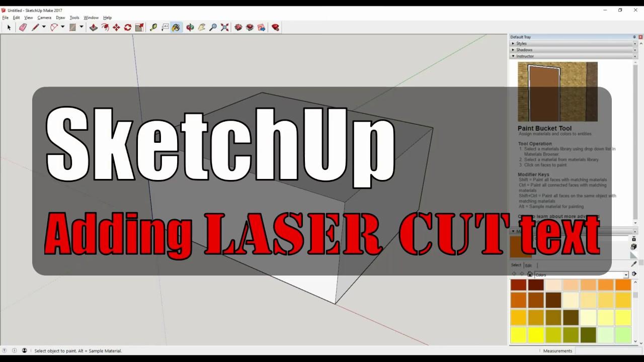 SketchUp adding laser cut text