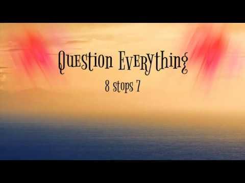 Question everything lyrics - YouTube