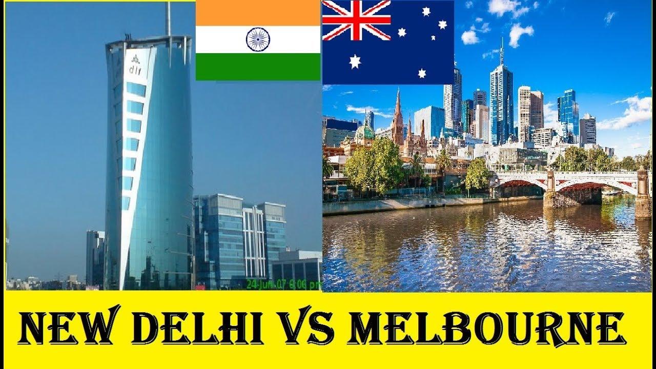 new delhi vs melbourne comparison india vs australia. Black Bedroom Furniture Sets. Home Design Ideas