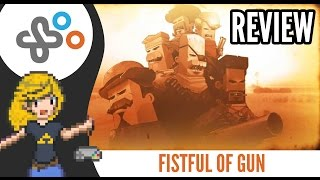 FISTFUL OF GUN - REVIEW (PC)