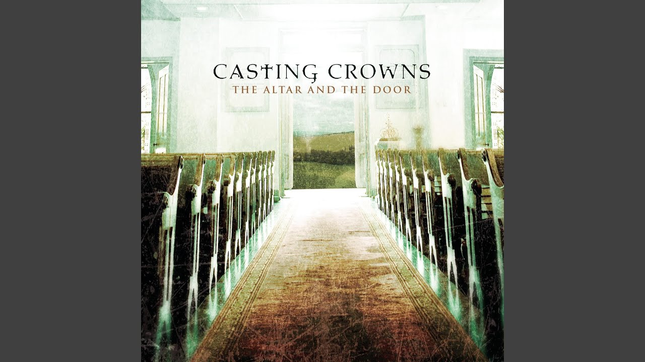 Casting crowns the word is alive