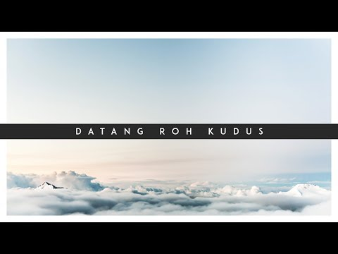 Datang Roh Kudus (Lyric Video) \ City Harvest Church \ To The Ends Of The Earth Cover