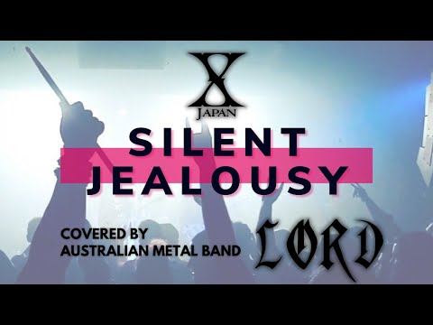 LORD - Silent Jealousy (X Japan cover)