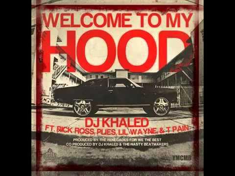 DJ Khaled - Welcome To My Hood Ft. Rick-Ross, T-Pain, Plies & Lil Wayne Thumbnail image
