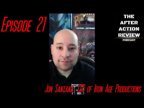 Episode 21 - Jon Santana, CEO of Iron Age Productions