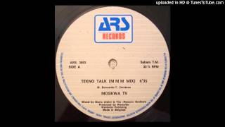 Moskwa TV  Tekno Talk (M M M Mix)