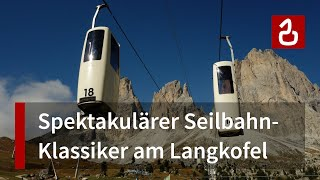 Südtirol 2013: Korblift zur Langkofelscharte