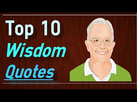 Words of Wisdom Quotes - Top 10 Wisdom Quotes about life