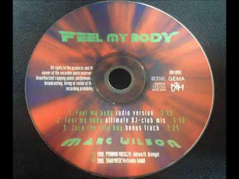 Marc Wilson - Feel My Body