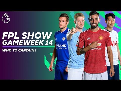 Fernandes, De Bruyne, Son or Vardy? Fantasy Premier League captain pick | FPL Show GW14