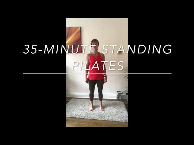 35-Minute Standing Pilates Workout