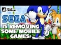 SEGA Is Removing Some Mobile Games?