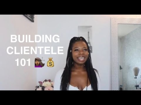 HOW TO BUILD CLIENTELE AS A NEW HAIRSTYLIST