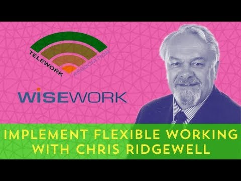 Remote interview: Implement Flexible Working With Chris Ridgewell